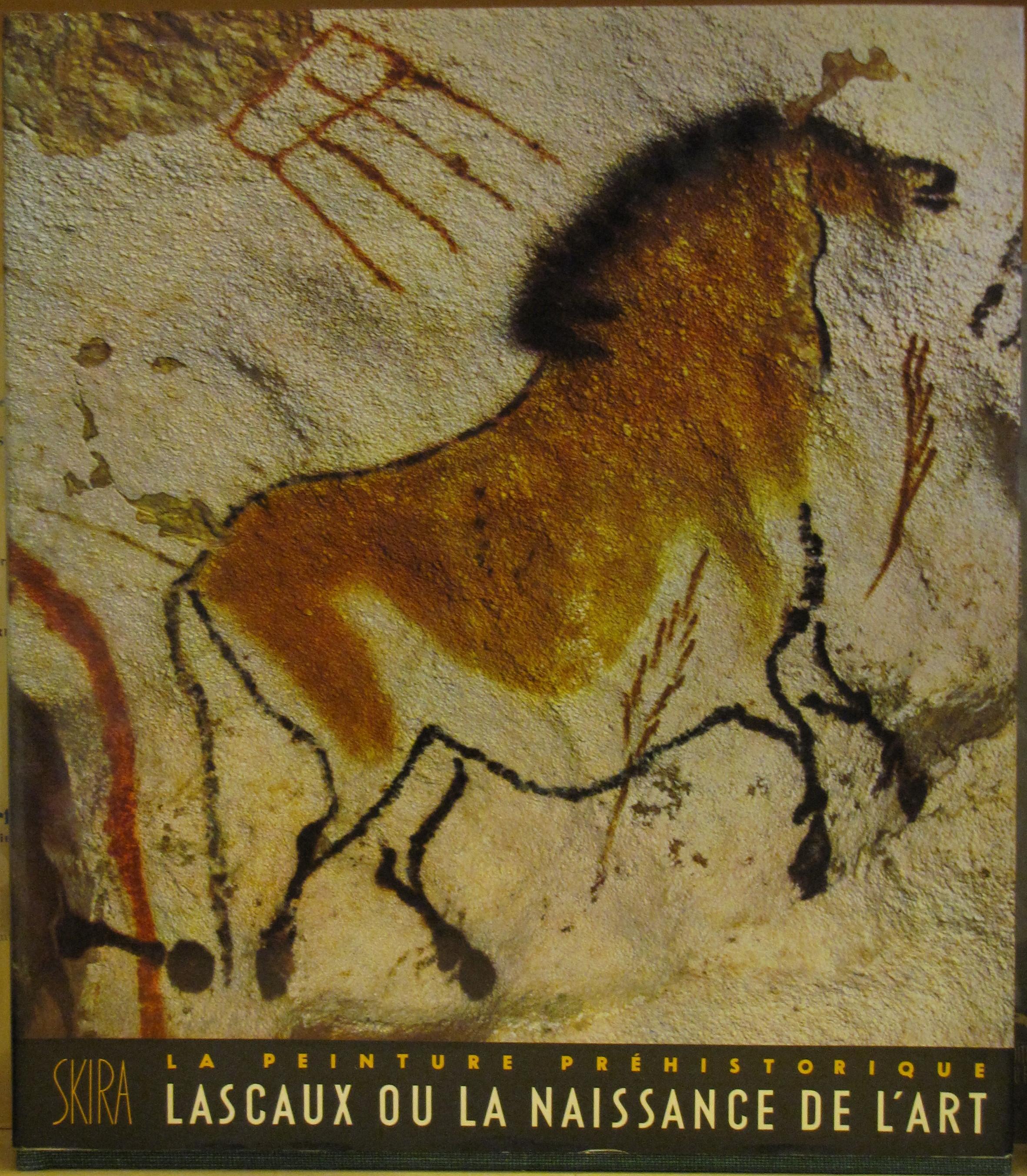 BATAILLE Georges, - La peinture préhistorique. Lascaux ou la naissance de l'art, Skira, Les ...